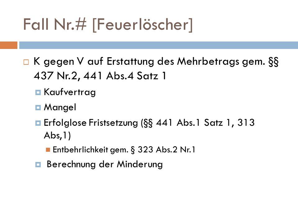 Fall Nr.# [Feuerlöscher]